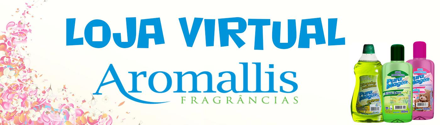 Loja Virtual Aromallis